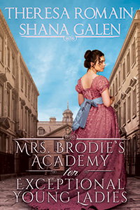 Mrs. Brodie's Academy for Extraordinary Young Ladies
